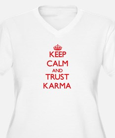 Keep Calm and TRUST Karma Plus Size T-Shirt