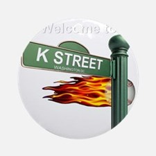 K STREET Welcome Reverse Round Ornament