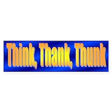Think Thank Thunk Bumper Sticker Blue/Gold