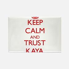 Keep Calm and TRUST Kaya Magnets