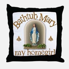 Bathtub Mary Throw Pillow