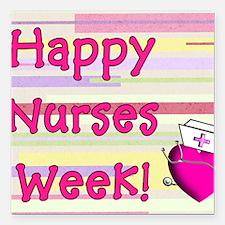 """Happy Nurses week PINK N Square Car Magnet 3"""" x 3"""""""