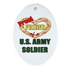 Proud Army Friend Oval Ornament