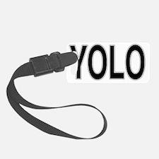 yolo no shadow_edited-1 Luggage Tag