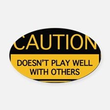cautionSignPlay1A Oval Car Magnet