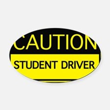 cautionSignDriver1A Oval Car Magnet
