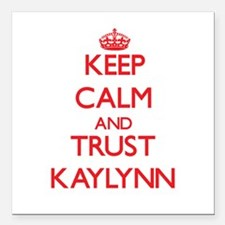 "Keep Calm and TRUST Kaylynn Square Car Magnet 3"" x"