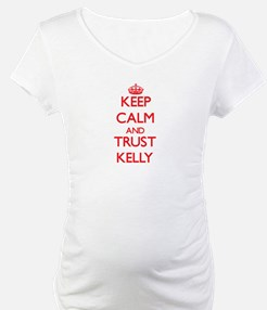 Keep Calm and TRUST Kelly Shirt