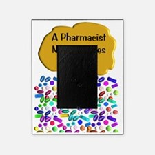 A pharmacist never retires quietly Picture Frame