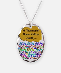 A pharmacist never retires qui Necklace