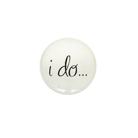 I do... Mini Button