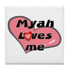 myah loves me  Tile Coaster