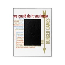 we could do it you know with quotes  Picture Frame