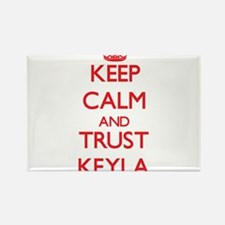 Keep Calm and TRUST Keyla Magnets