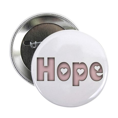 """Hope 2.25"""" Button (10 pack)"""