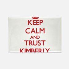 Keep Calm and TRUST Kimberly Magnets