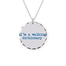 Im a Walking Dictionary Necklace