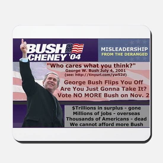 No More Bush Mousepad
