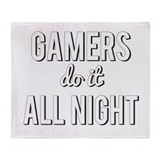 Gamers Do It All Night Throw Blanket