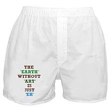 EARTHWITHOUTART4 Boxer Shorts
