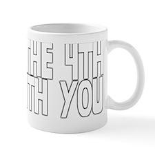MayThe4thBeWithYou Mug