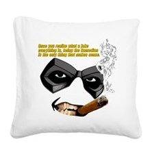 comedian quote  Square Canvas Pillow