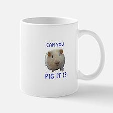 Pig It? Mugs