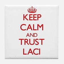 Keep Calm and TRUST Laci Tile Coaster