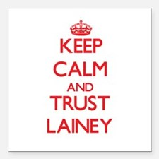 """Keep Calm and TRUST Lainey Square Car Magnet 3"""" x"""