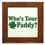 Who's Your Paddy Framed Tile
