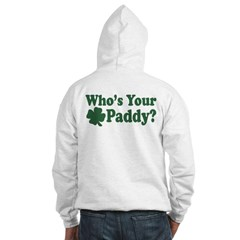 Who's Your Paddy Hoodie