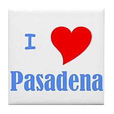 I Love Pasadena Tile Coaster