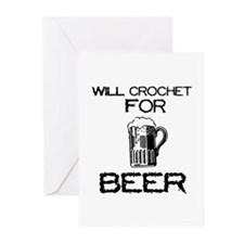 Will Crochet for Beer Greeting Cards (Pk of 10