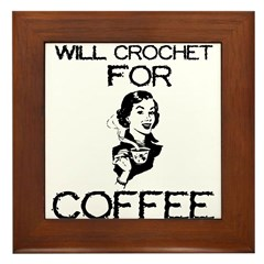 Will Crochet for Coffee Framed Tile