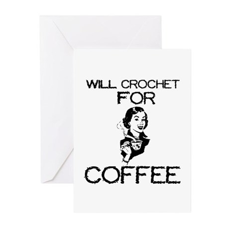 Will Crochet for Coffee Greeting Cards (Package of