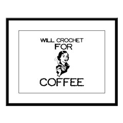 Will Crochet for Coffee Large Framed Print