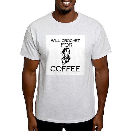 Will Crochet for Coffee Light T-Shirt