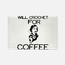 Will Crochet for Coffee Rectangle Magnet