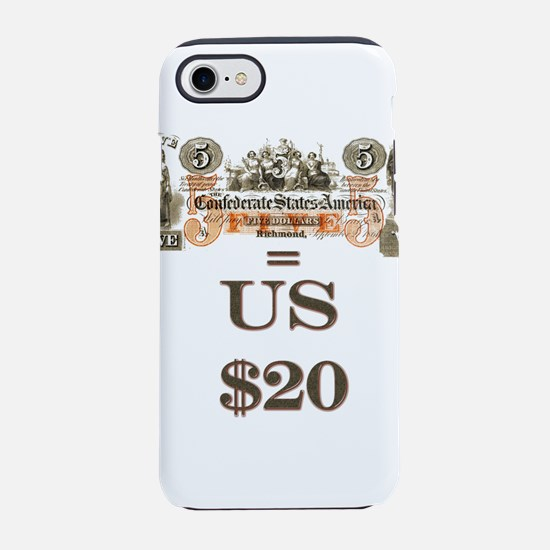 Confederate money worth more t iPhone 7 Tough Case