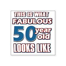"50 yrs fabulous Square Sticker 3"" x 3"""
