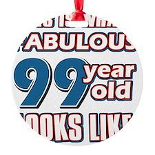 99 yrs fabulous Ornament