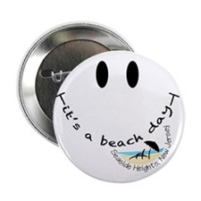 "Its-A-Beach-Day-Seaside-Heights,-New- 2.25"" Button"