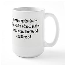 Large Romancing the Soul Mug