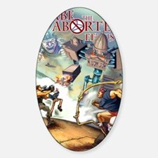 Abe the Aborted Fetus Cover Sticker (Oval)