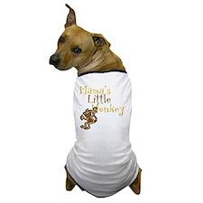 Mamas Little Monkey Dog T-Shirt