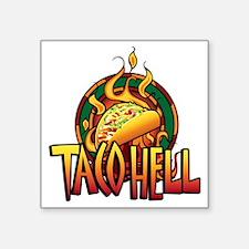 "taco_hell Square Sticker 3"" x 3"""