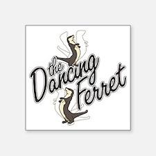 "Dancing Ferret Square Sticker 3"" x 3"""