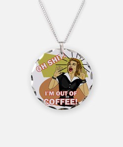 IM-OUT-OF-COFFEE Necklace