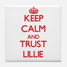 Keep Calm and TRUST Lillie Tile Coaster