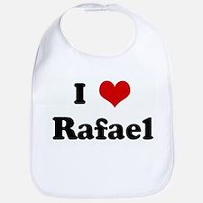 I Love Rafael Bib